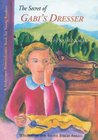 The Secret of Gabi's Dresser (Gabi Klein, #1)