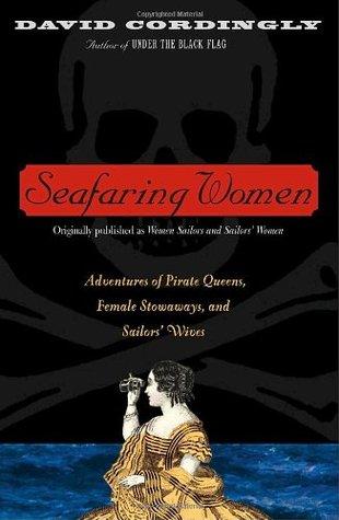 Seafaring Women by David Cordingly