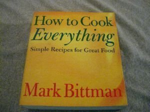 Ebook How to Cook Everything Simple Recipes for Great Food by Mark Bittman TXT!