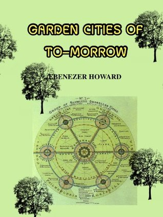Garden Cities for To-morrow (Annotated)