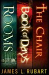 The Jim Rubart Trilogy: Rooms, Book of Days, and The Chair
