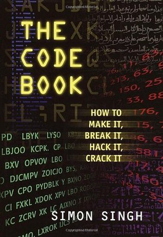 The Code Book for Young People: How to Make It, Break It, Hack It, Crack It