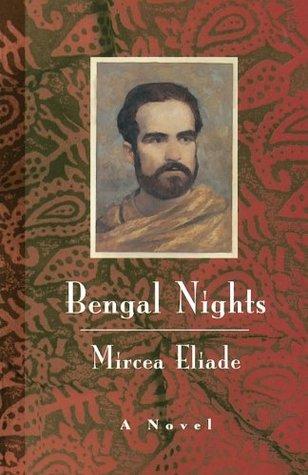 Ebook Bengal Nights by Mircea Eliade read!