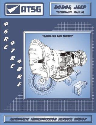 ATSG Dodge Jeep Techtran Transmission Manual 46RE 47RE 48RE