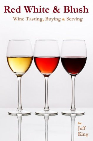 30 Minute Expert Wine and Wine Tasting Guide (The Home Distiller's Series)