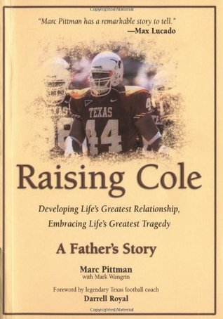 Raising Cole by Marc Pittman