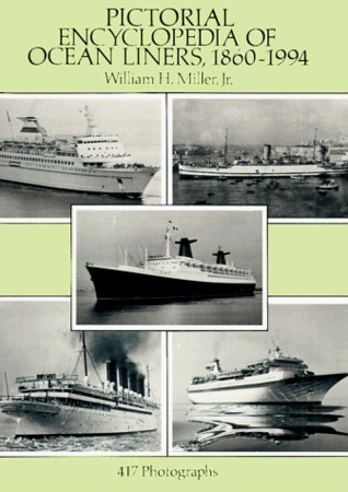 Pictorial Encyclopedia of Ocean Liners, 1860-1994: 417 Photographs