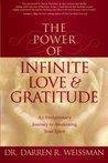 The Power of Infinite Love  Gratitude: An Evolutionary Journey to Awakening Your Spirit