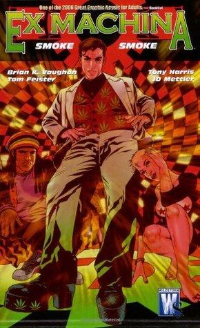 Ex Machina, Vol. 5: Smoke, Smoke (Ex Machina, #5)