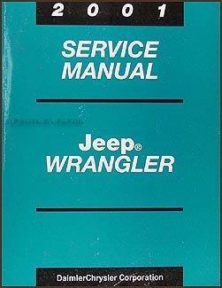 2001 Jeep Wrangler Repair Shop Manual Original
