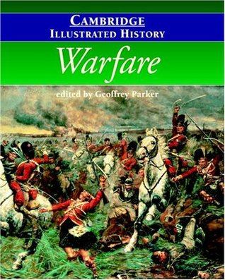 the-cambridge-illustrated-history-of-warfare-the-triumph-of-the-west