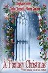 A Fantasy Christmas by Stephanie Fowers