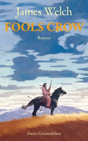 Fools Crow. by James Welch