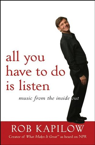 All You Have to Do is Listen: Music from the Inside Out