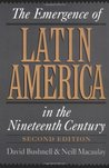 The Emergence of Latin America in the Nineteenth Century