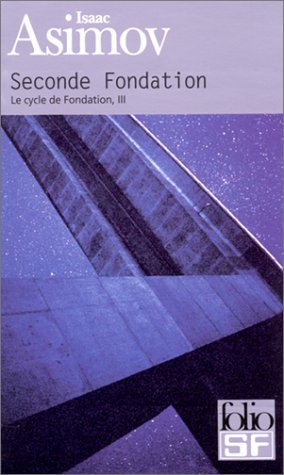 Seconde Fondation (Fondation, #3)