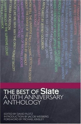 Best of Slate by David Plotz