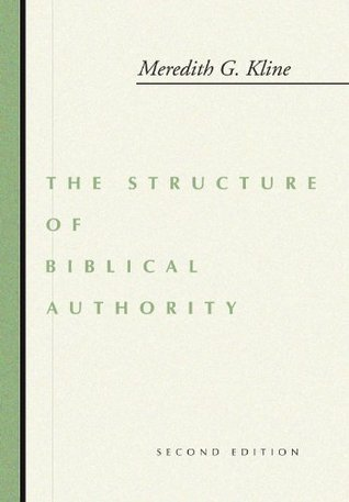 The Structure of Biblical Authority (ePUB)