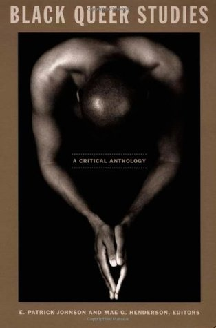 Black Queer Studies: A Critical Anthology