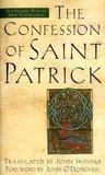The Confession of Saint Patrick by St. Patrick