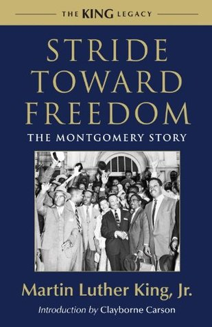 Stride Toward Freedom by Martin Luther King Jr.
