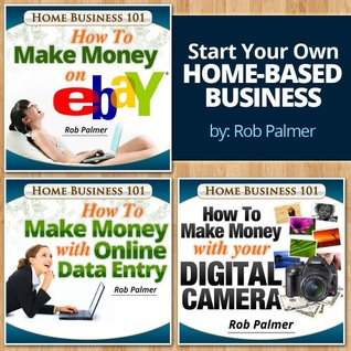 Start Your Own Home-Based Business Boxed Set: Strike It Rich Without Leaving the House