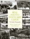 Real Photo Postcard Guide: The People's Photography