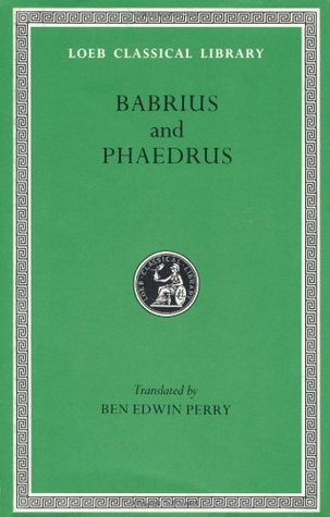 Babrius and Phaedrus (Loeb Classical Library #436)