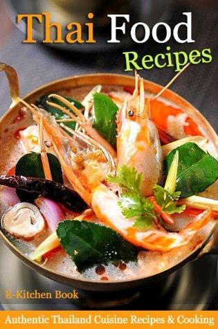 Thai Food Recipes - Authentic Thailand Cuisine Recipes & Cooking