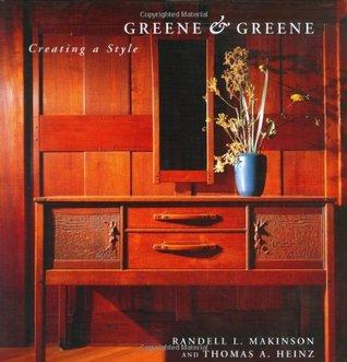 Greene & Greene: Creating a Style