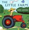 The Little Farm by Lois Lenski