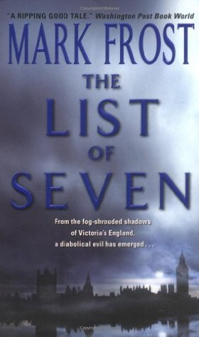 The List Of Seven 1 By Mark Frost