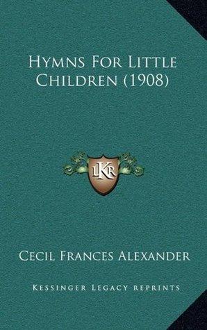 Hymns For Little Children (1908)