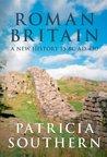 Book cover for Roman Britain: A New History 55 BC-AD 450