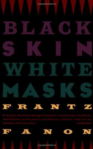 Black Skin, White Masks by Frantz Fanon فرانز فانون