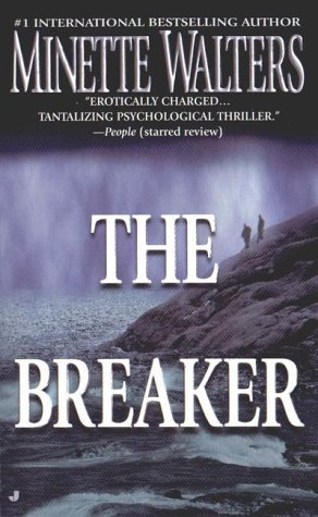 The Breaker by Minette Walters