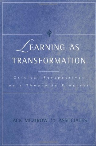 Learning as Transformation by Jack Mezirow
