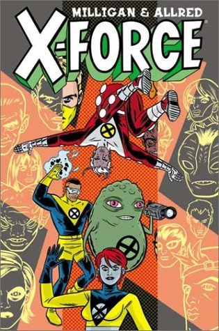 X-Force, Volume 1 by Peter Milligan