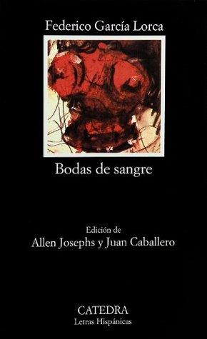 Bodas de sangre by Federico García Lorca