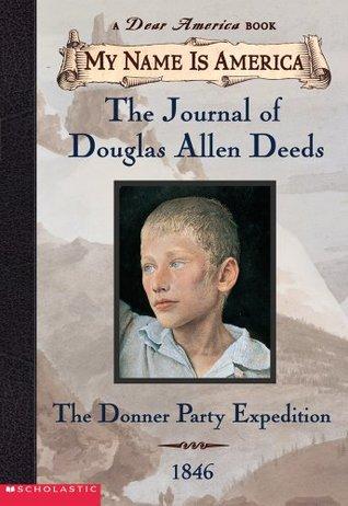 Journal of Douglas Allen Deeds by Rodman Philbrick