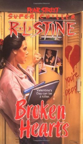 Broken Hearts (Fear Street Super Chiller, #4)