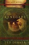 Renegade: The Lost Books, Book 3