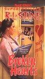 Broken Hearts (Fear Street Super Chiller, #4)