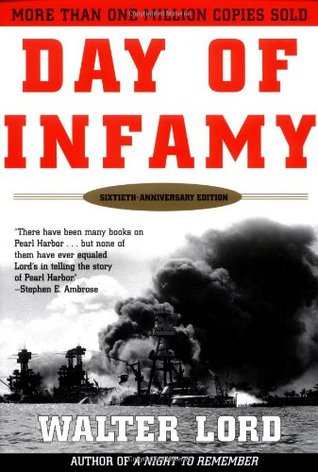Day of Infamy by Walter Lord