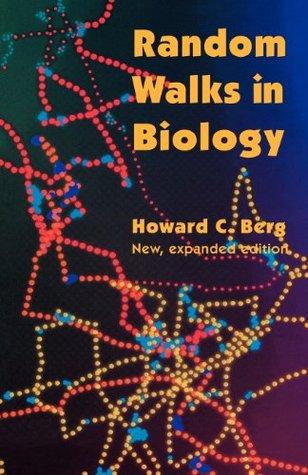 Random Walks in Biology by Howard C. Berg