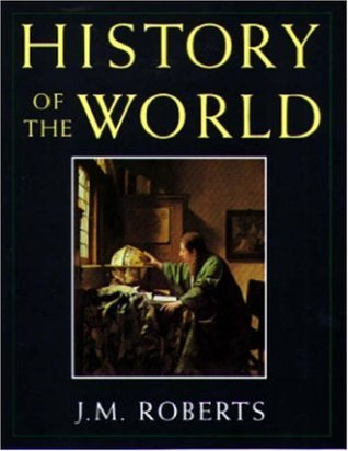 History of the World by J.M. Roberts