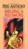 Wielding a Red Sword (Incarnations of Immortality, #4)