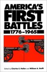America's First Battles, 1775-1965 by Charles E. Heller