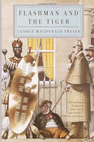 Flashman and the Tiger (The Flashman Papers, #11)