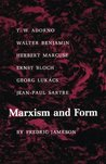 Marxism and Form: 20th-Century Dialectical Theories of Literature